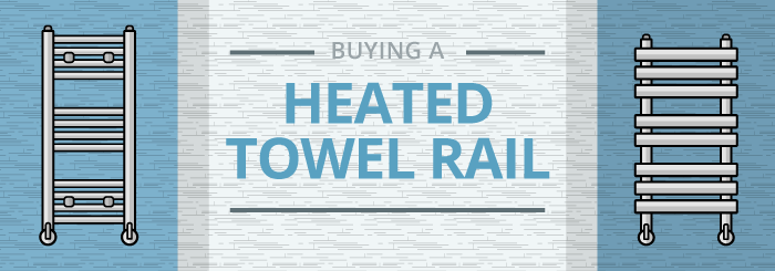 Buying a heated towel rail