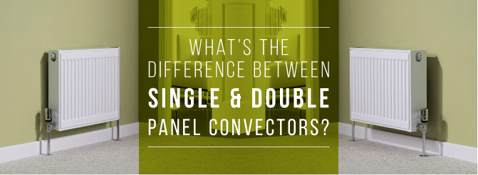 Image showing the difference between single and double panel convector radiators
