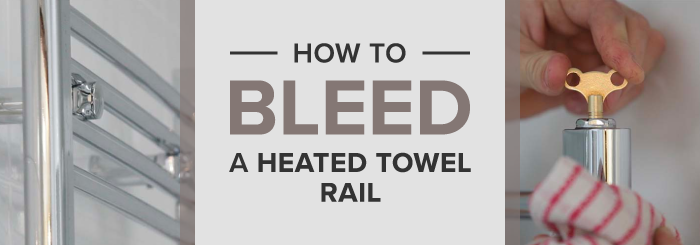 How to bleed a heated towel rail guide banner