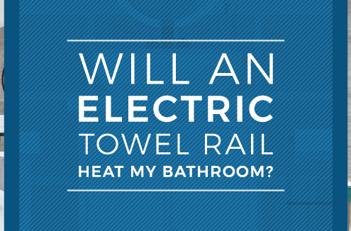 electric towel rail in the bathroom blog banner