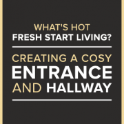 What's hot fresh start living creating a cosy entrance and hallway banner