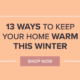 13 Ways to Keep Your Home Warm this Winter featured image