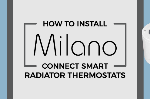 How to install Milano Connect smart radiator thermostats featured image